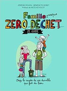 livre zero dechet jeremie pichon famille presque zero déchet ze guide